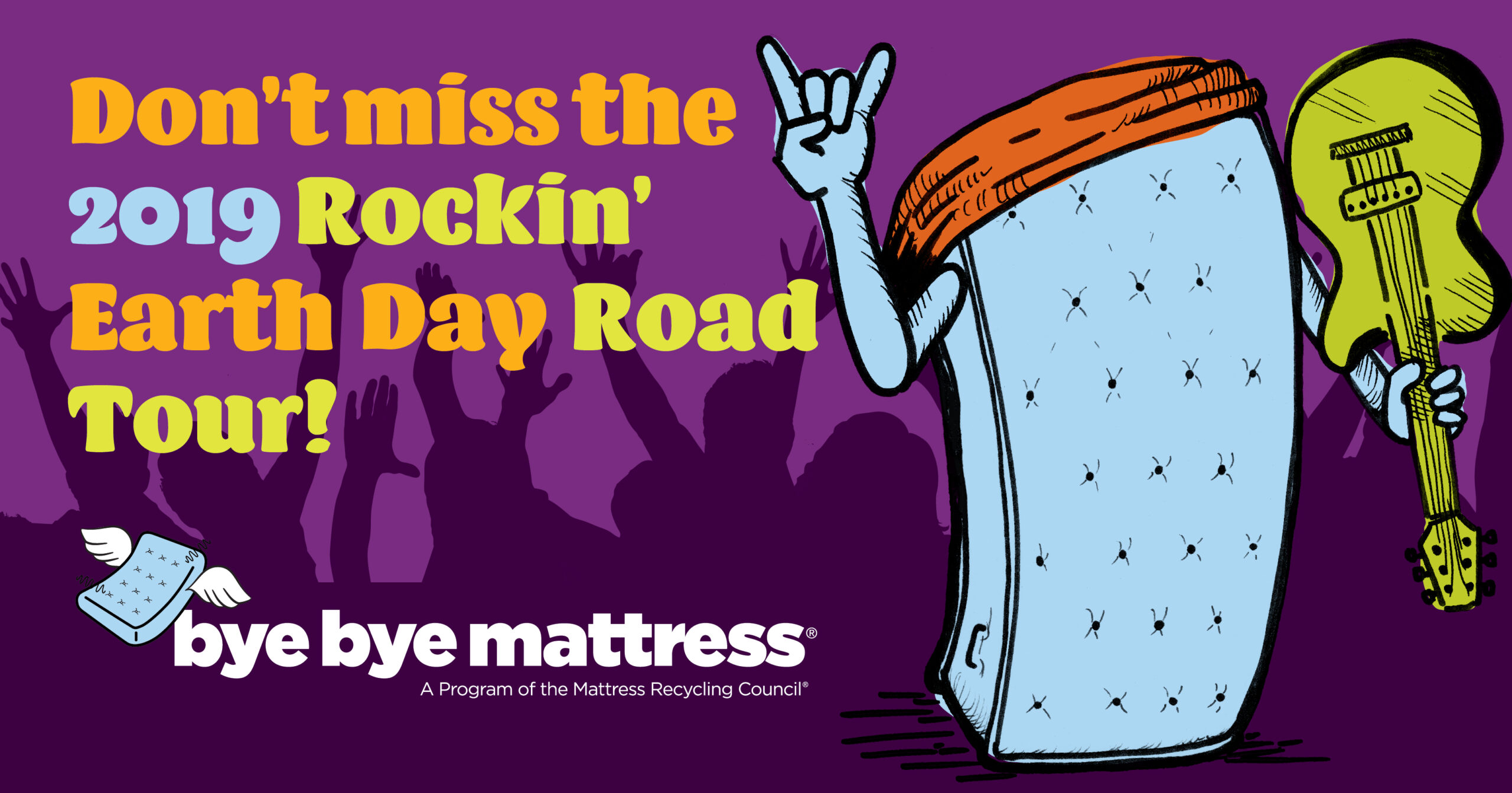 Social creative with a mattress dressed like a rockstar to promote Earth Day events road tour. The text reads 'Don't miss the 2019 Rockin' Earth Day Road Tour.'