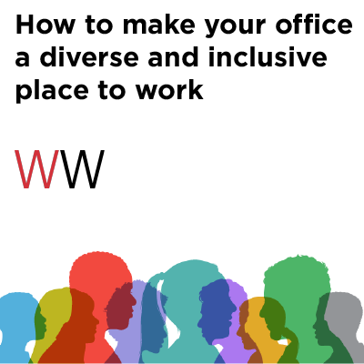 How to make your office a diverse and inclusive place to work