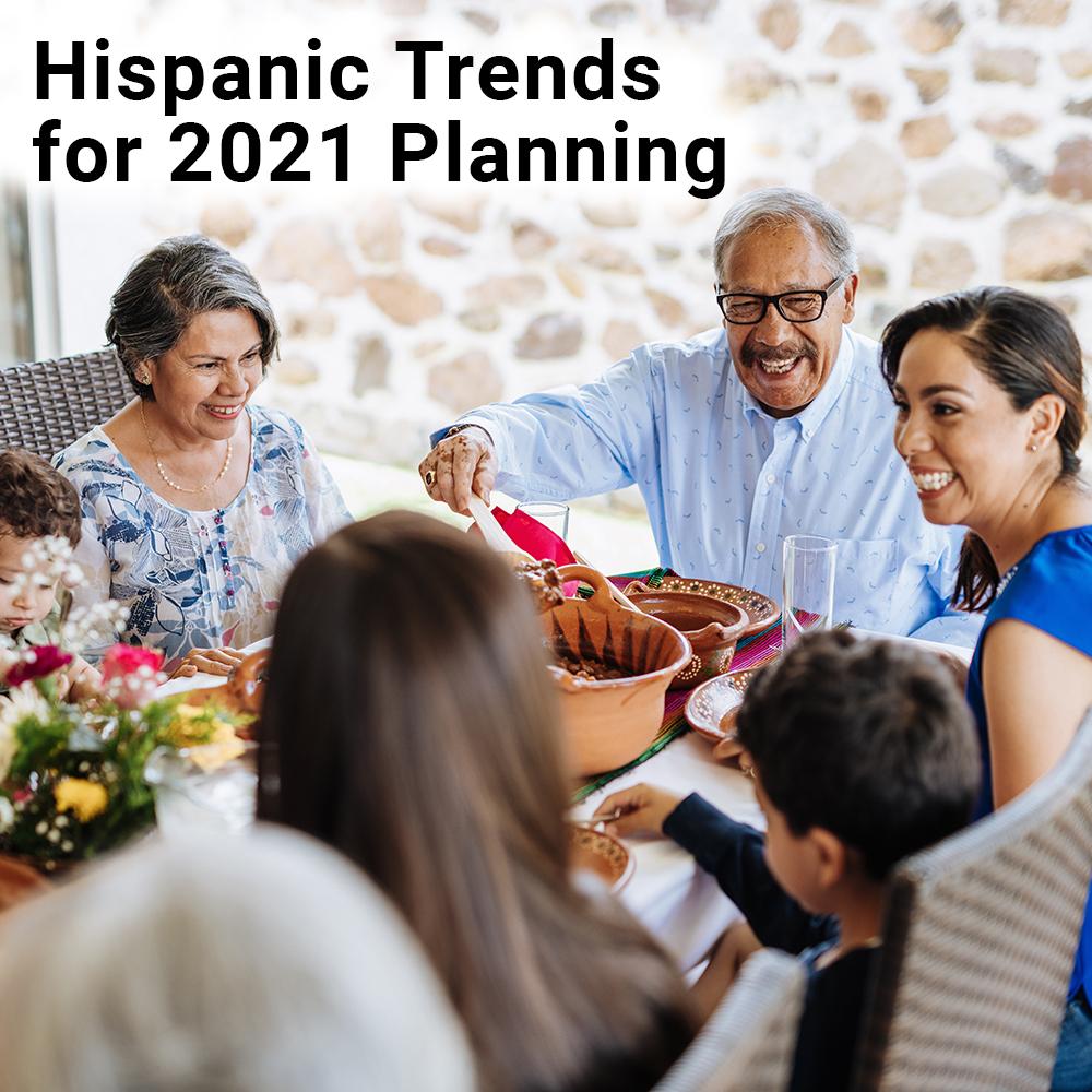Hispanic Trends for 2021 Planning