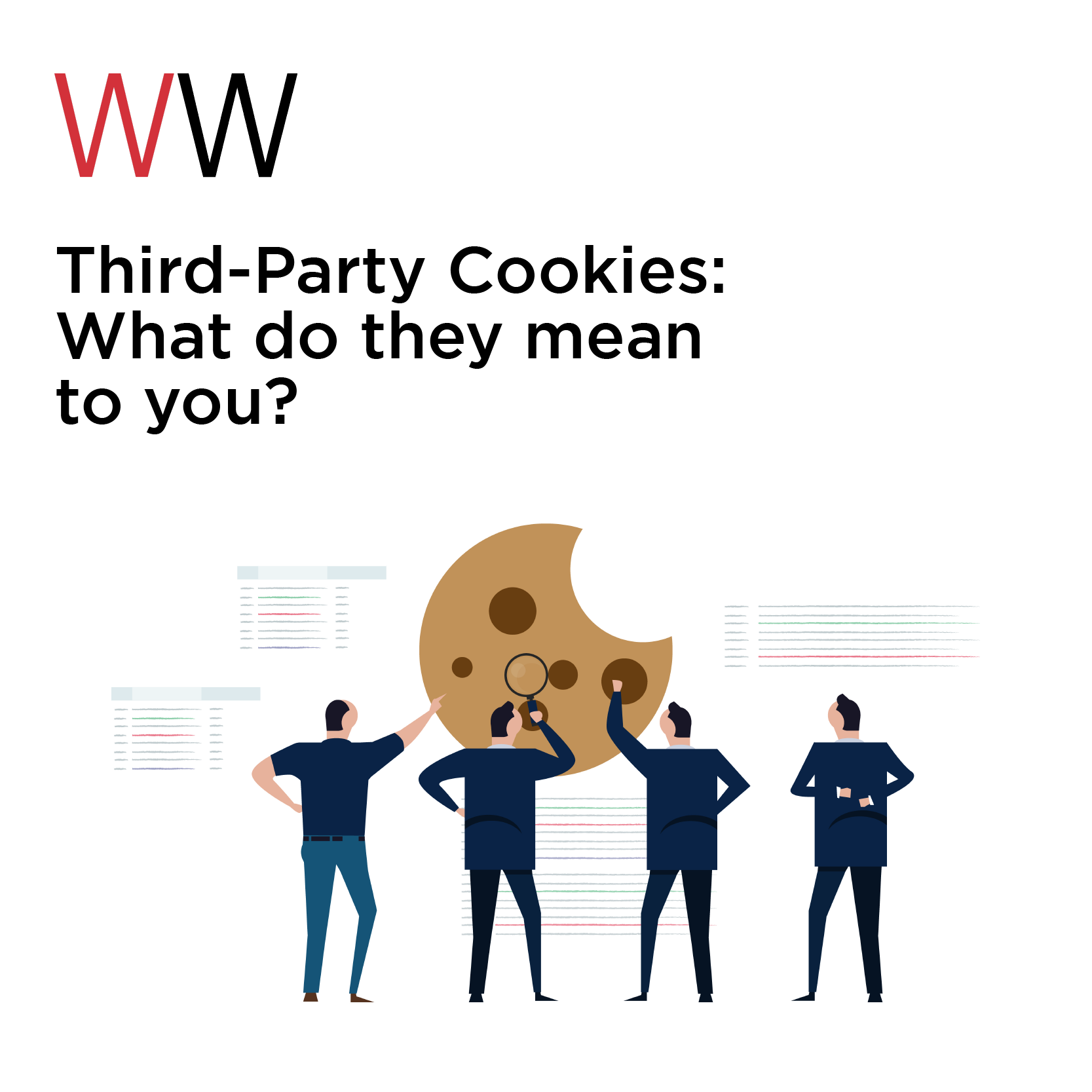 Third-Party Cookies: What do they mean to you?